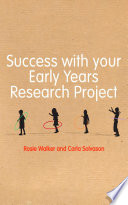 Success with your Early Years Research Project Book
