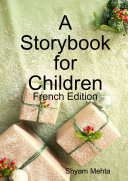 A Storybook for Children: French Edition