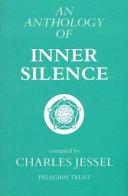 An Anthology of Inner Silence