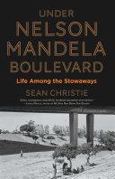 Under Nelson Mandela Boulevard