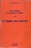 Pdf Souvenirs d'un Français d'Algérie: Le temps des sirènes Telecharger