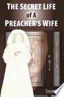 The Secret Life of a Preacher's Wife