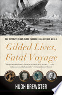 Gilded Lives  Fatal Voyage