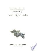 The Book of Love Symbols