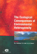 The Ecological Consequences of Environmental Heterogeneity