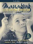 Managing Classroom Behavior