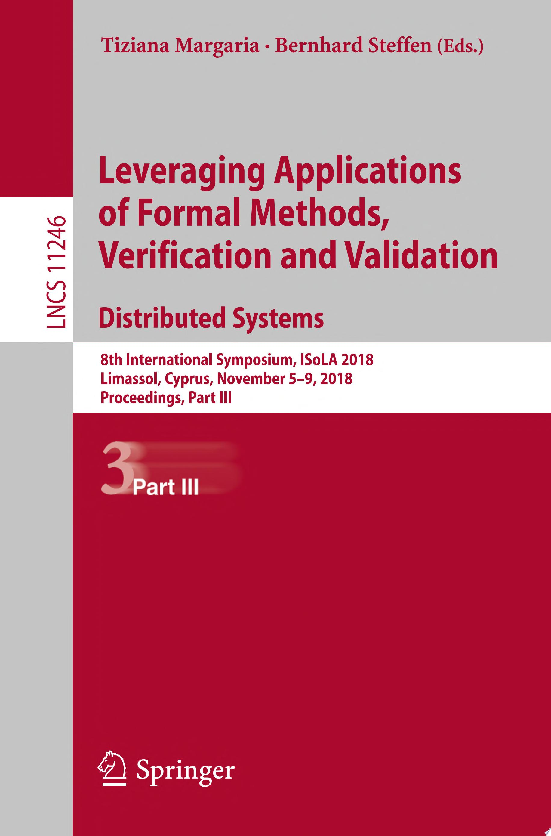 Leveraging Applications of Formal Methods  Verification and Validation  Distributed Systems