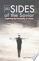 All Sides of the Savior