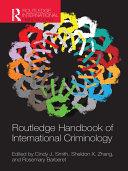 Routledge Handbook of International Criminology