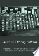 Wisconsin Library Bulletin
