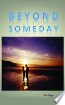 Beyond Someday