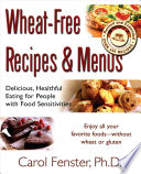 Wheat Free Recipes and Menus