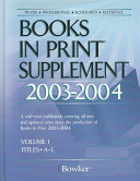 Bowker S Books In Print Supplement 2003 2004