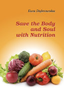 Save the Body and Soul with Nutrition Pdf/ePub eBook