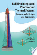 Building Integrated Photovoltaic Thermal Systems