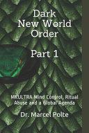 Dark New World Order Part 1