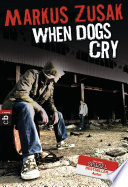 When Dogs Cry