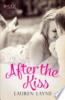 After the Kiss  A Rouge Contemporary Romance