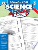 Common Core Science 4 Today  Grade 5 Book