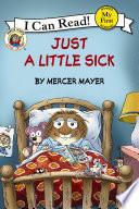 Little Critter  Just a Little Sick