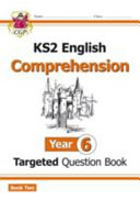 New KS2 English Targeted Question Book: Year 6 Comprehension -