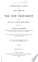 Expository Notes, with Practical Observations on the New Testament of Our Lord and Saviour Jesus Christ