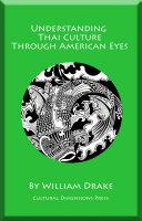 Understanding Thai Culture Through American Eyes
