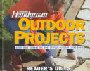 The Family Handyman Outdoor Projects