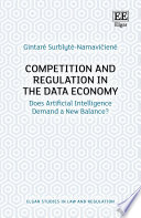 Competition and Regulation in the Data Economy