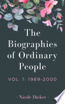 The Biographies of Ordinary People