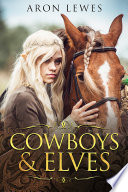 Cowboys   Elves