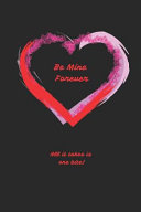 Be Mine Forever All It Takes Is One Bite: Softcover Paperback, Glossy Black Cover with Red Text, 110 Page (55 Sheet) 6x9 Blank White Paper Dot-Grid Jo