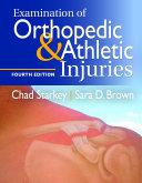 Examination of Orthopedic   Athletic Injuries