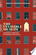 The Invisible Muslim Book
