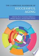 The Cambridge Handbook of Successful Aging Book