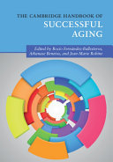 The Cambridge Handbook of Successful Aging