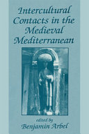 Intercultural Contacts in the Medieval Mediterranean