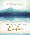 Trade Your Cares for Calm Pdf/ePub eBook