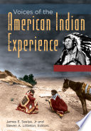 Voices of the American Indian Experience  2 volumes