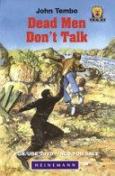 Dead Men Don t Talk
