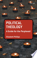 Political Theology  A Guide for the Perplexed