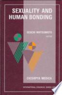 Sexuality and Human Bonding