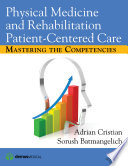 Physical Medicine And Rehabilitation Patient Centered Care