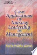 Case Applications In Nursing Leadership Management