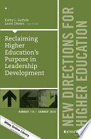 Reclaiming Higher Education S Purpose In Leadership Development