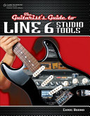 The Guitarist s Guide to Line 6 Studio Tools