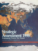 1998 Strategic Assessment  Engaging Power for Peace