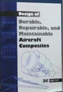 Design Of Durable Repairable And Maintainable Aircraft Composites Book PDF