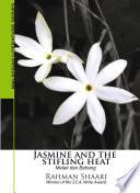 Jasmine and the Stifling Heat