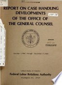 Report On Case Handling Developments Of The Office Of The General Counsel